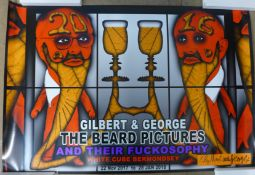 A set of six signed Gilbert & George posters, The Beard Pictures and Their Fuckosophy, 2017, 600 x