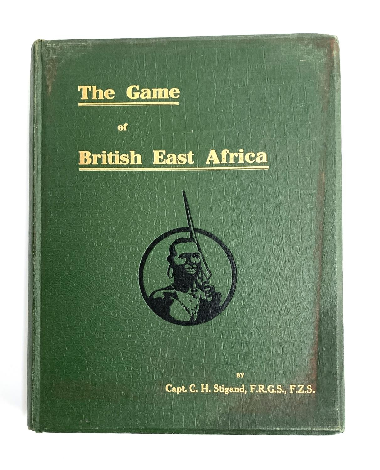 Captain C.H. Stigand, 'The Game of British East Africa', second edition, London: Horace Cox, 1913
