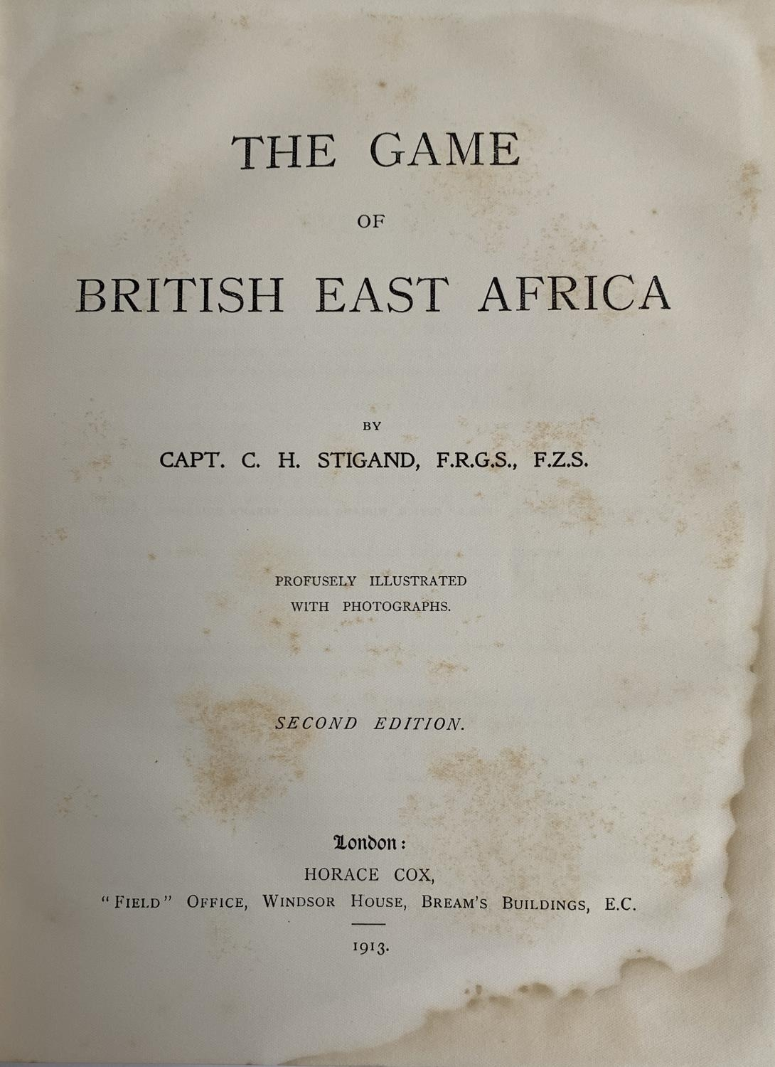 Captain C.H. Stigand, 'The Game of British East Africa', second edition, London: Horace Cox, 1913 - Image 2 of 2