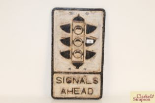 """A cast metal road sign """"Signals Ahead"""", 21"""" x 12"""""""