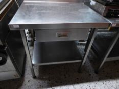 *S/S prep bench with upstand, undershelf and drawer 800w x 650d x 900h