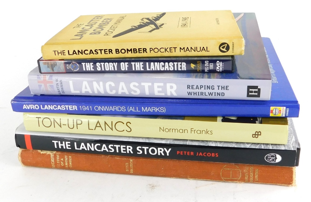 Various books relating to Lancaster Bombers, to include Robertson (Bruce) Lancaster The Story of A F