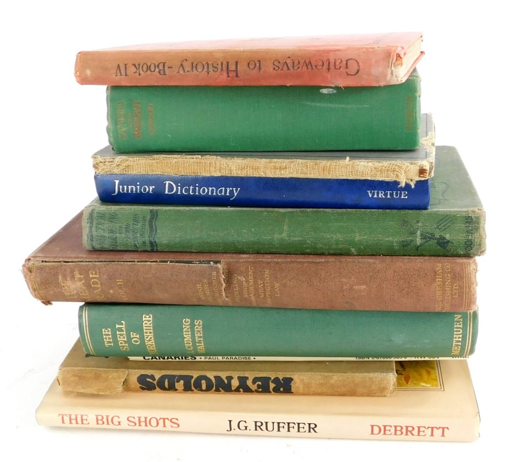 A quantity of books, to include Gateways to History book four, Walters (J.Cuming) The Spell of Yorks