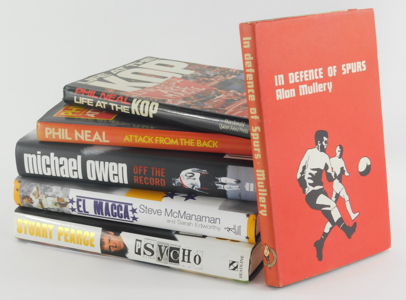 Various football related autobiographies, Liverpool Neal (Phil), Life at the Kop, hardback with dust