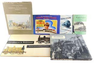 Railway books, comprising P B Whitehouse (Edd) The Last Parade, E W Fenton, Locomotive In Retirement