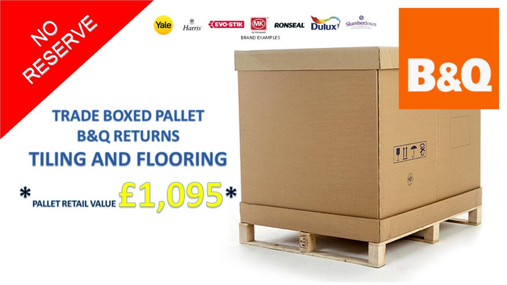 + VAT Grade U Trade Pallet Quantites Of B & Q Returns - Tiling And Flooring - Retail Value £