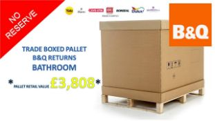 + VAT Grade U Trade Pallet Quantites Of B & Q Returns - Bathroom - Retail Value £3808.74 ***No