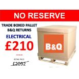 + VAT Grade U Trade Pallet Quantites Of B & Q Returns - Electrical - Retail Value £2092.32 ***No