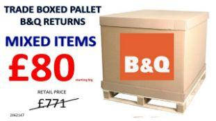 + VAT Grade U Trade Pallet Quantites Of B & Q Returns - Mixed - Retail Value £771.80