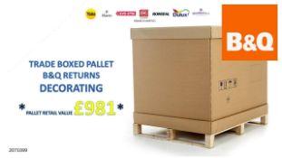 + VAT Grade U Trade Pallet Quantites Of B & Q Returns - Decorating - Retail Value £981.02