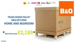 + VAT Grade U Trade Pallet Quantites Of B & Q Returns - Home And Bedroom - Pallet Retail Value £