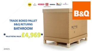 + VAT Grade U Trade Pallet Quantites Of B & Q Returns - Bathroom - Retail Value £4969.56