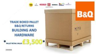 + VAT Grade U Trade Pallet Quantites Of B & Q Returns - Building And Hardware - Retail Value £3500