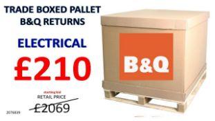 + VAT Grade U Trade Pallet Quantites Of B & Q Returns - Electrical - Retail Value £2069.68
