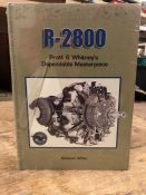 Hardback book by Graham White 'R-2800 Pratt and Whitneys Dependable Masterpiece' published by