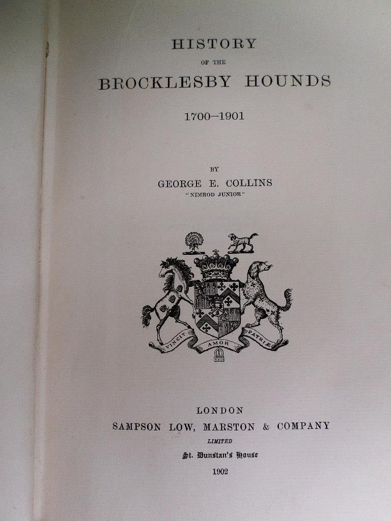 'HISTORY OF THE BROCKLESBY HOUNDS, 1700-1901' BY GEORGE E. - Image 6 of 9
