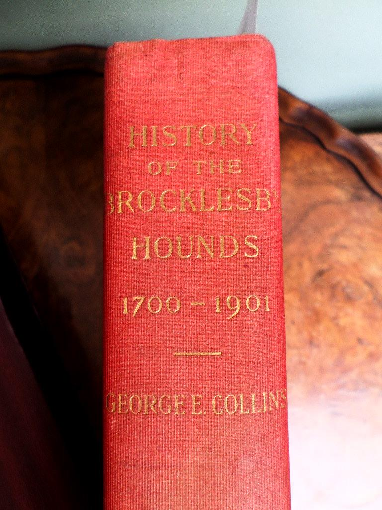 'HISTORY OF THE BROCKLESBY HOUNDS, 1700-1901' BY GEORGE E.