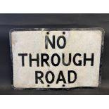 "A No Through Road rectangular aluminium road sign, 21 x 14""."