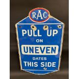 An unusual RAC double sided enamel sign bearing the words 'Fill Up on UNEVEN... Dates This Side', by
