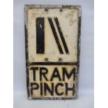 """An aluminum road sign by Branco Signs Limited - Tram Pinch, 12 x 21""""."""