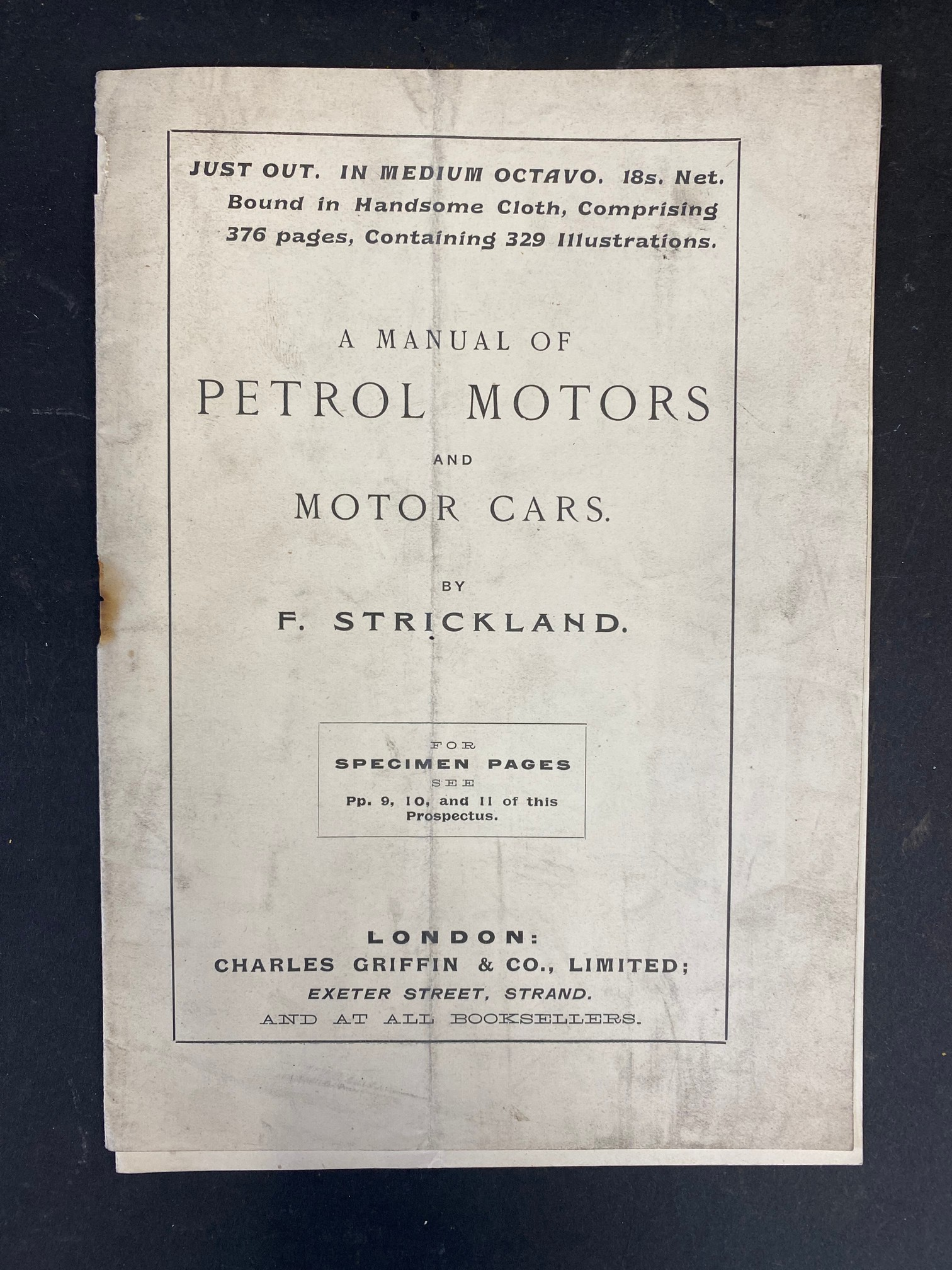 A 1907 Manual of Petrol Motors and Motor Cars by F. Strickland.