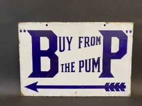 A BP 'Buy from the Pump' rectangular double sided enamel sign with good colour and gloss, by