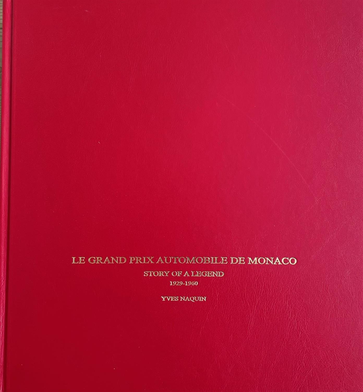 'Le Grand Prix Automobile De Monaco' by Yves Naquin (LE No. 44)