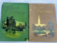 English Pictures and Welsh Pictures, 2 volumes circa 1890