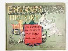 """England's History - As pictured by famous Painters"", by A G Temple FSA"