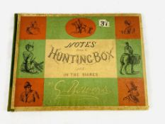 """Notes from a Hunting Box (not) In the Shires"", by G Bowers"