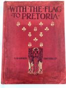 With the Flag to Pretoria and After Pretoria by HW Wilson 1900-1902