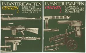 """Konvolut von 2 Büchern """"Infanteriewaffen gestern"""""""