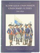 Buch, Schweizer Uniformen, 1700-1850