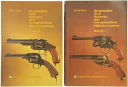 """Konvolut von 2 Bänden """"Geschichte und Technik der europäischen Militärrevolver"""""""