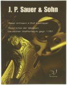 J.P. Sauer & Sohn, Geschichte der ältesten deutschen Waffenfabrik, gegr. 1751