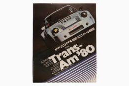 """Porsche Plakat """"Trans-Am 80"""", Entwurf: Strenger, L 74, H 100"""
