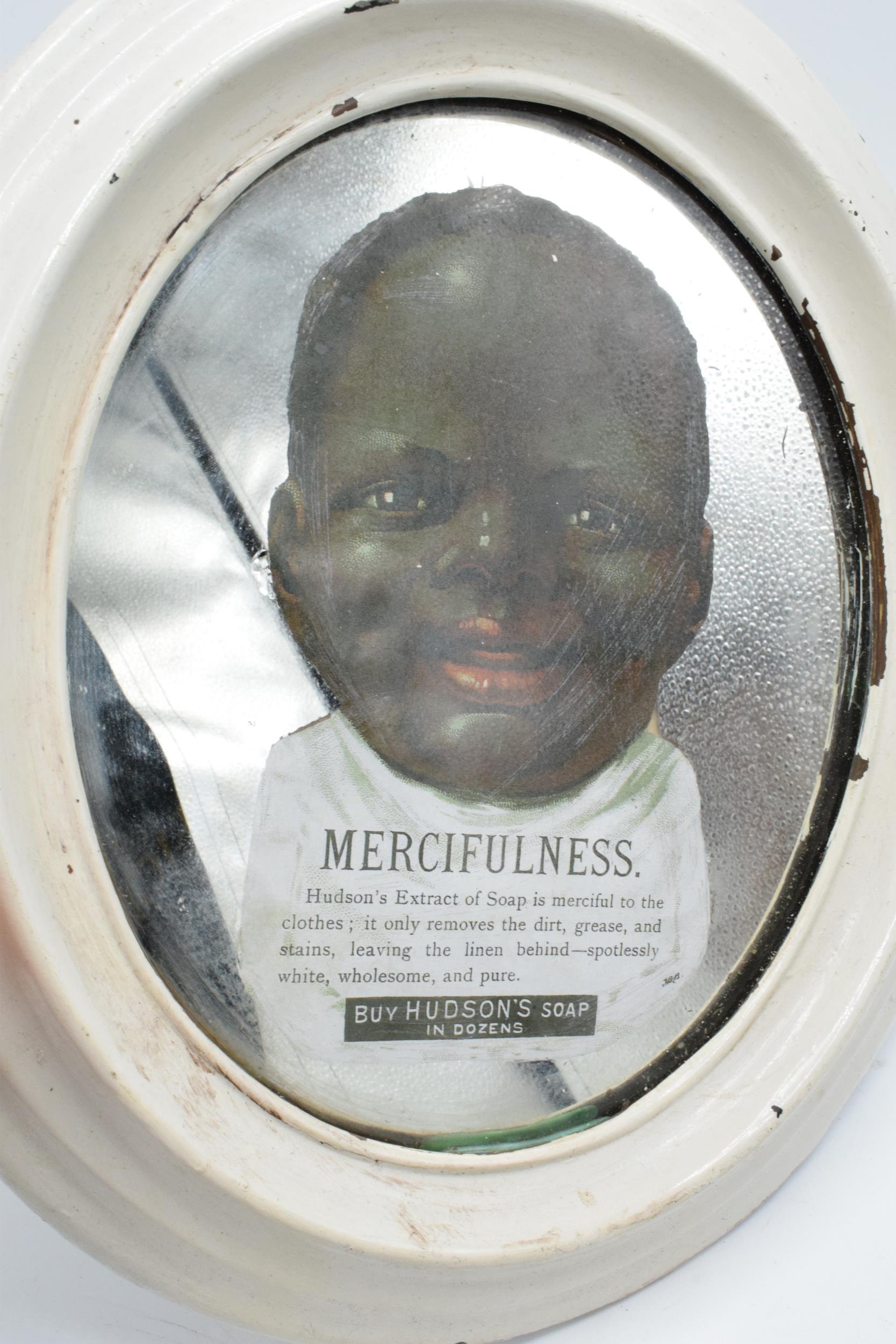 An early to mid 20th century oval advertising mirror for Hudson's Soap 'Mercifulness... Buy Hudson's - Image 2 of 3