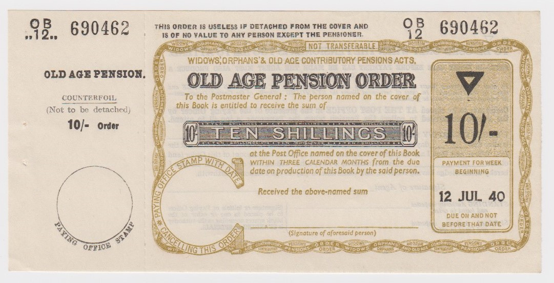 Old Age Pension Postal Order dated 12th July 1940 for 10 Shillings, complete with counterfoil, light