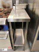 Stainless steel Side Table, 300mm x 700mm x 900mm, with undershelf (located in Kitchen)