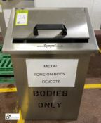 Syspal stainless steel Rejects Bin (LOCATION: Grim