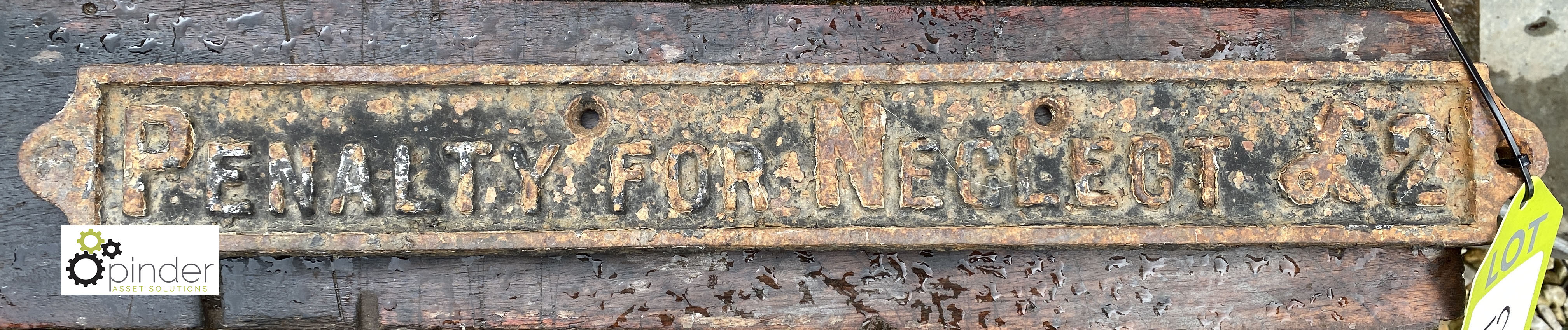Cast iron Sign 'Penalty for Neglect £2', 500mm x 65mm (LOCATION: Todwick, Sheffield)