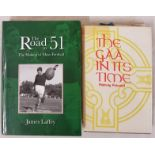 Padraig Puirseal. The GAA In Its Time. 1982. 1st edit. Illustrated and James Laffey. The Road to