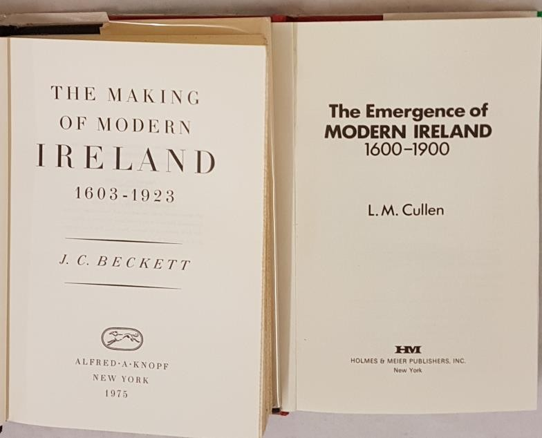 J.C. Beckett, The Making of Modern Ireland, 1603-1923, NY 1975, 8vo dj protected, vg. L.M. Cullen, - Image 2 of 3