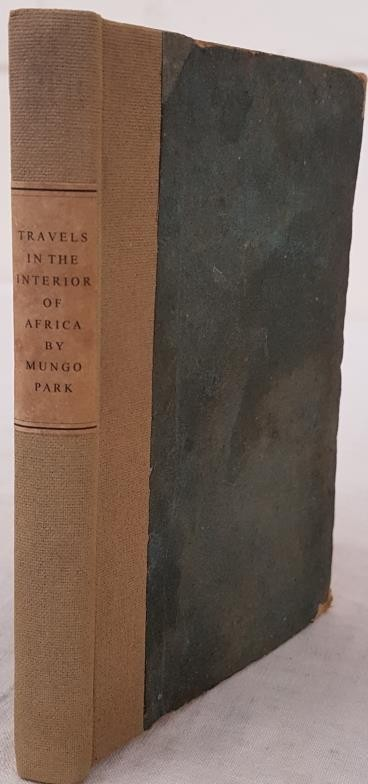 Park, Mungo. Travels in the Interior of Africa. Illustrated with woodcuts. Dublin: Printed by A. O'