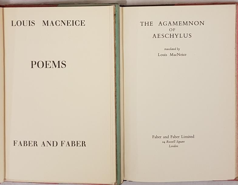 Louis MacNiece. Poems. 1935. His first volume of poetry and Louis MacNiece. The Agamemnon of - Image 2 of 2