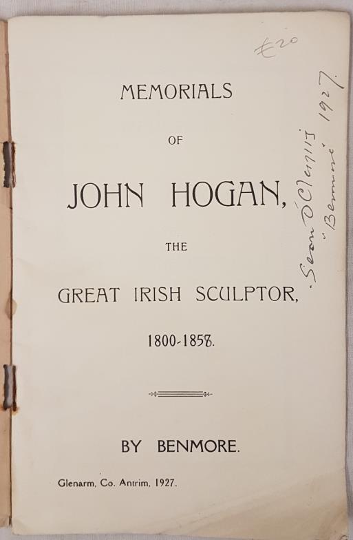 Clarke, John. Memorials of John Hogan. Re Great Irish Sculptor. Privately published in 1927, - Image 2 of 3