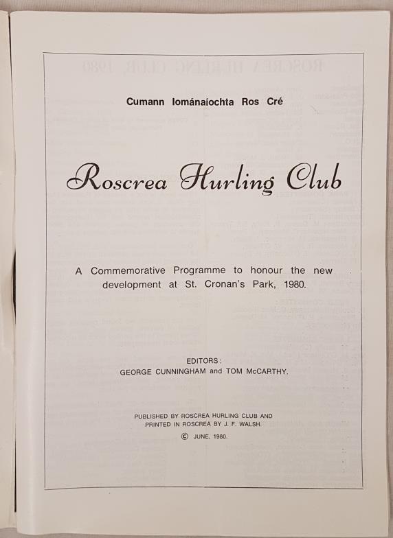 Tipperary G.A.A. - Roscrea Hurling Club Cumann Iomanaiochta Ros Cre by George Cunnigham. 1980. - Image 2 of 3