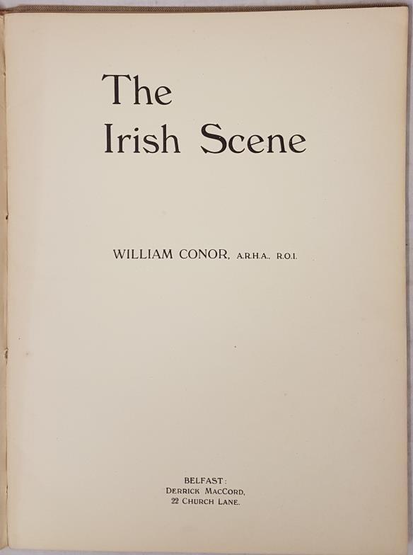 William Conor. The Irish Scene. 1944. 1st. Folio. 12 excellent plates, 6 of which are coloured. - Image 2 of 4