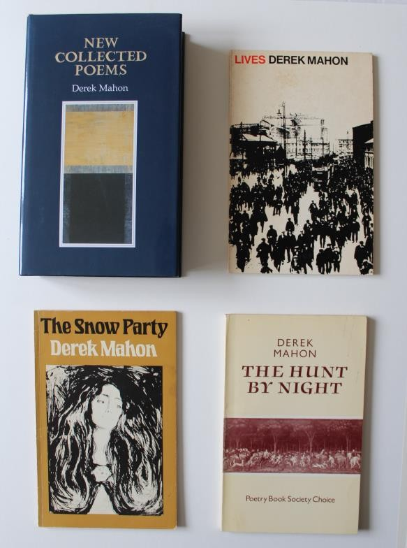 Derek Mahon: first editions; Lives, The Snow Party, The Hunt by Night, Selected Poems, New
