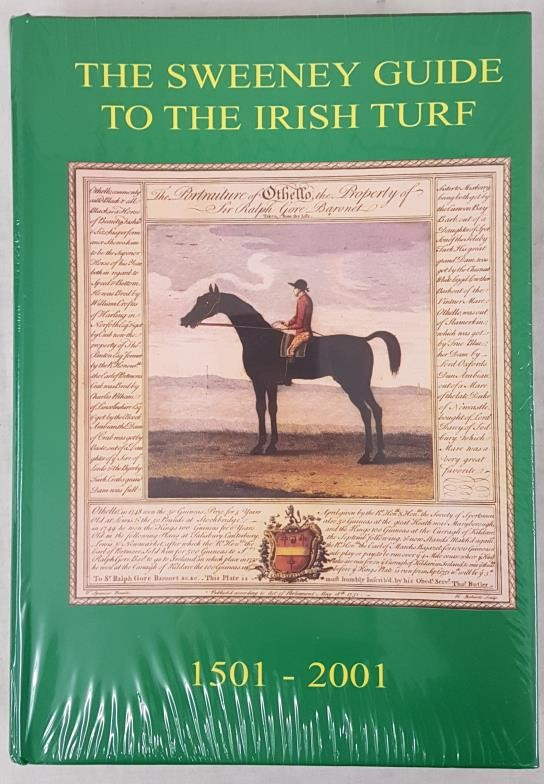 Sweeney, Tony & Annie, & HYLAND, Francis. The Sweeney Guide to the Irish Turf from 1501-2001.